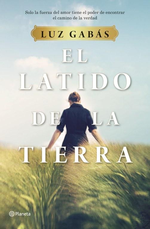 El latido de la tierra - Luz Gabás